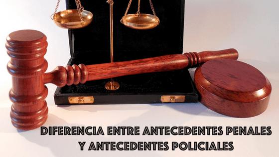 (Español) Diferencias entre antecedentes penales y antecedentes policiales