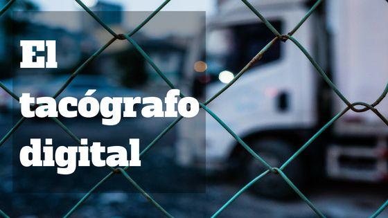 El tacógrafo digital