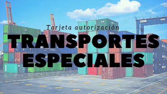 Solicitud de autorización de transportes especiales