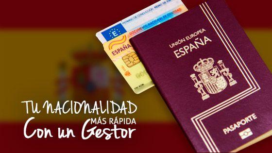 (Español) Tu nacionalidad más rápida con un gestor